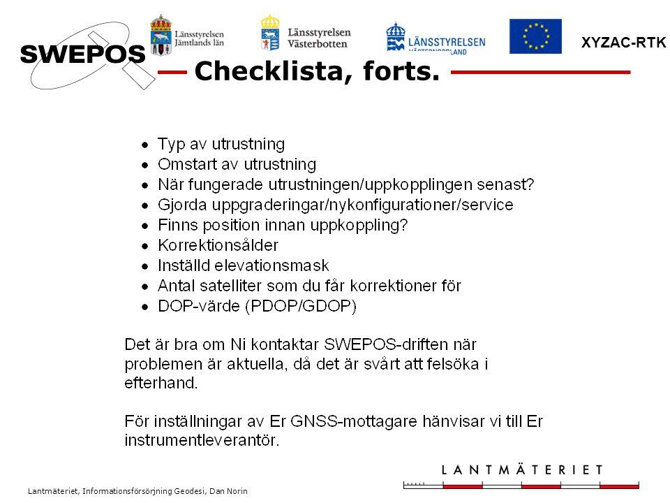 Lantmäteriet, Informationsförsörjning Geodesi, Dan Norin XYZAC-RTK Checklista, forts.