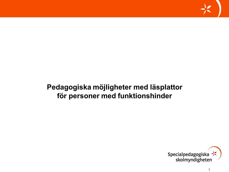1 Pedagogiska möjligheter med läsplattor för personer med funktionshinder