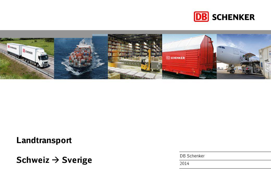Landtransport Schweiz  Sverige DB Schenker 2014