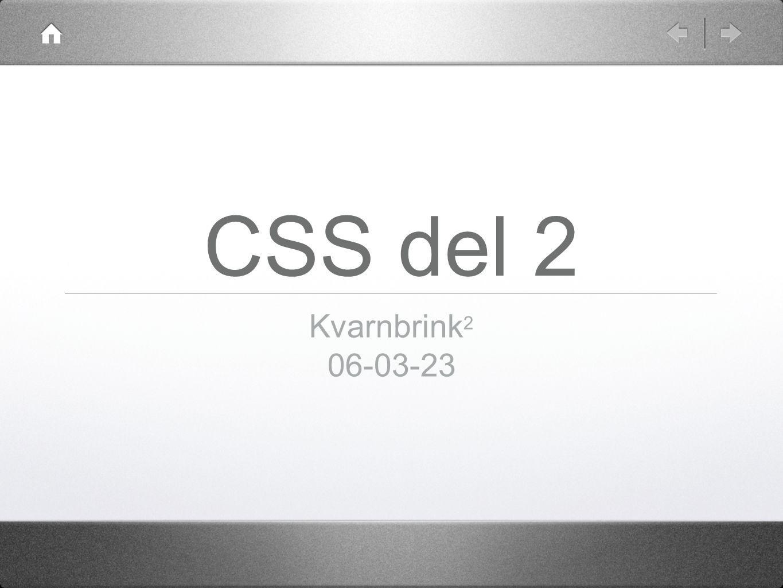 CSS del 2 Kvarnbrink 2 06-03-23