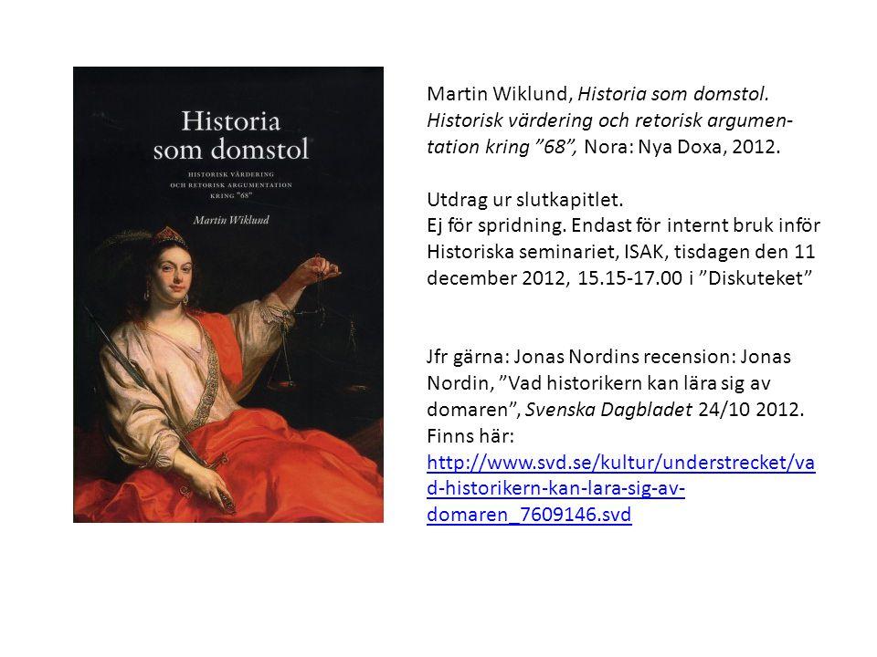 Martin Wiklund, Historia som domstol.
