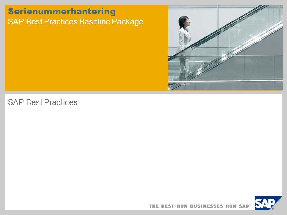 Serienummerhantering SAP Best Practices Baseline Package SAP Best Practices