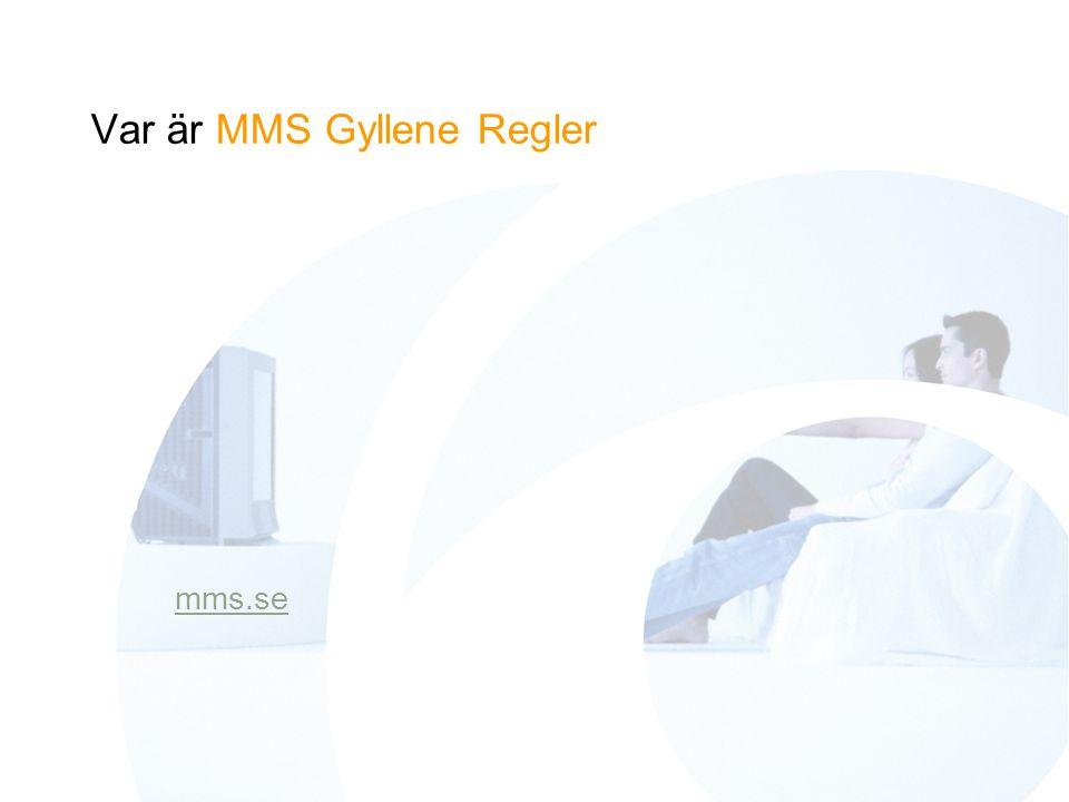 Var är MMS Gyllene Regler mms.se