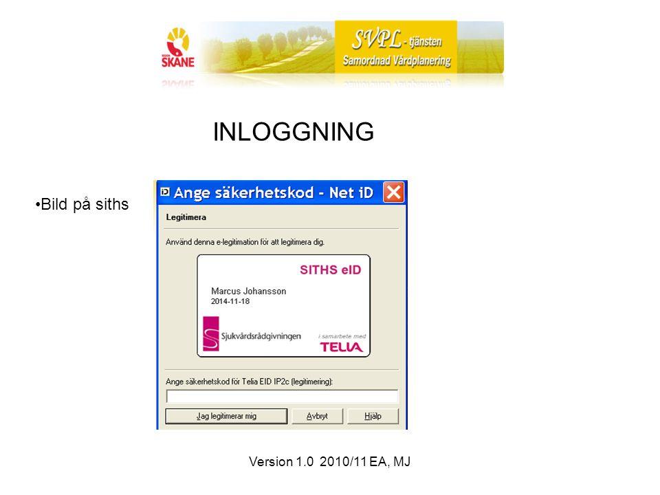 Version 1.0 2010/11 EA, MJ INLOGGNING Bild på siths