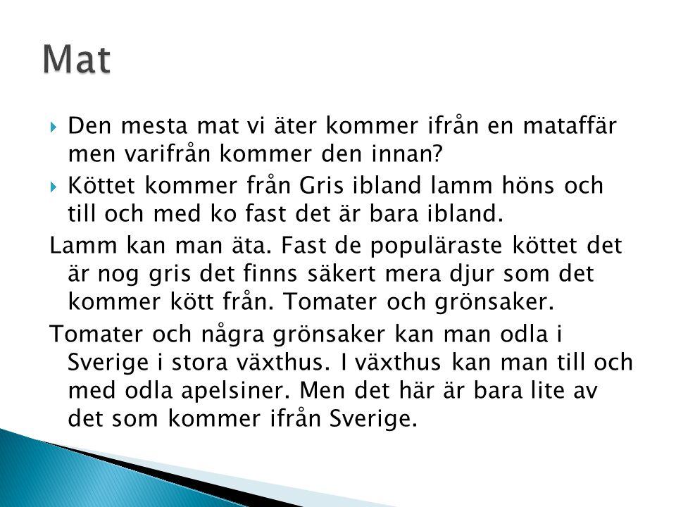  Ja vad odlar bänder i Sverige det ska vi berätta.  Sveriges bönder odlar havre, korn, vete, råg, potatis och allväxter.