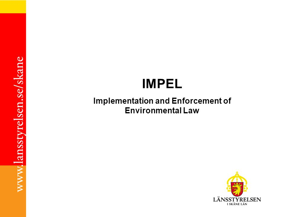 IMPEL Implementation and Enforcement of Environmental Law