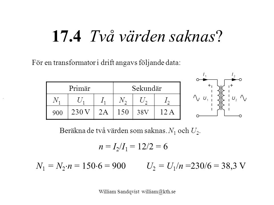 William Sandqvist william@kth.se 17.4 Två värden saknas.