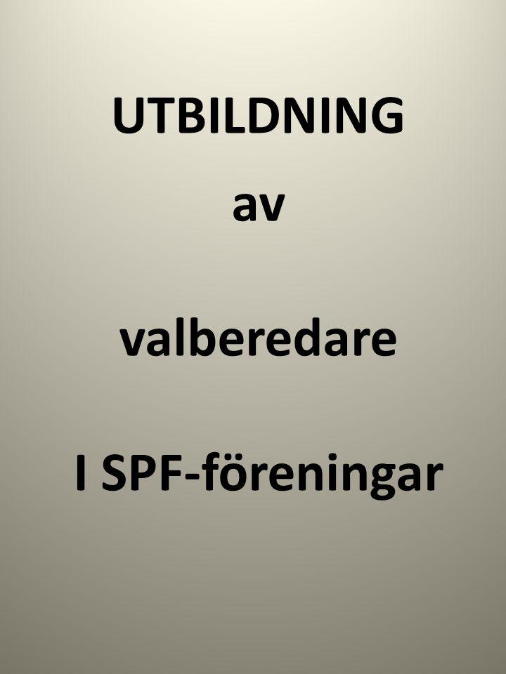 UTBILDNING av valberedare I SPF-föreningar