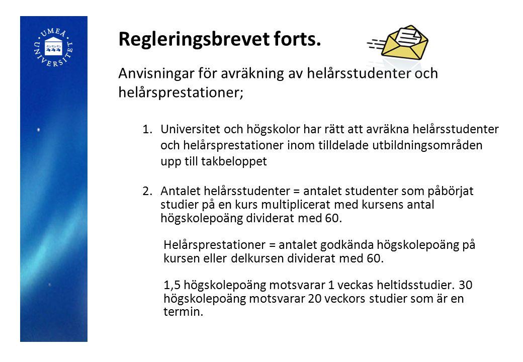 Anvisningar för avräkning av helårsstudenter och helårsprestationer forts.