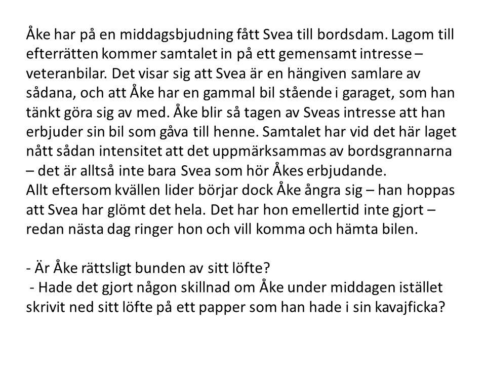 Åke har på en middagsbjudning fått Svea till bordsdam. Lagom till efterrätten kommer samtalet in på ett gemensamt intresse – veteranbilar. Det visar s