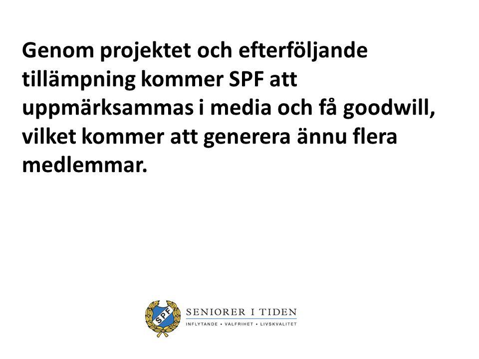 Modellen ska kunna tillämpas i alla kommuner, med SPF som initiativtagare.