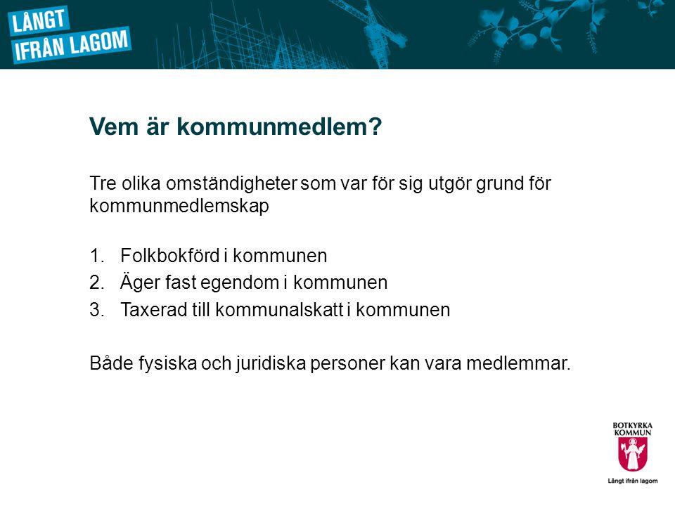 Svenska folkstyret förverkligas genom kommunal självstyrelse Sverige är indelat i kommuner….