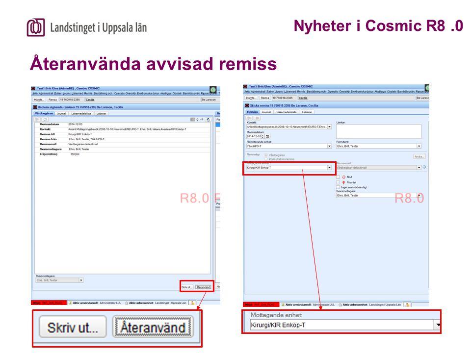 Återanvända avvisad remiss Nyheter i Cosmic R8.0