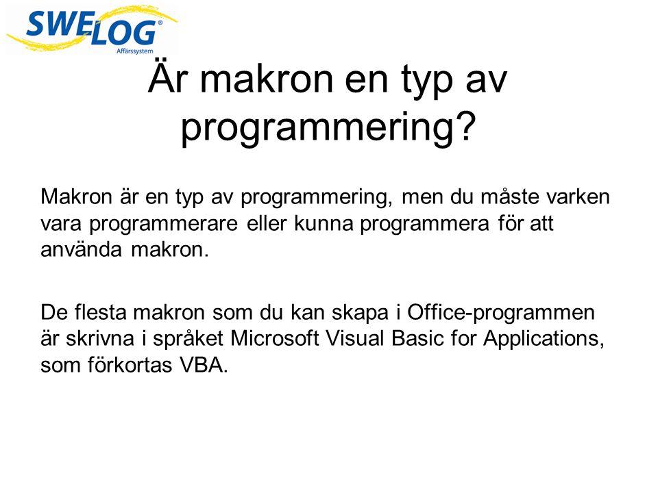 Är makron en typ av programmering.