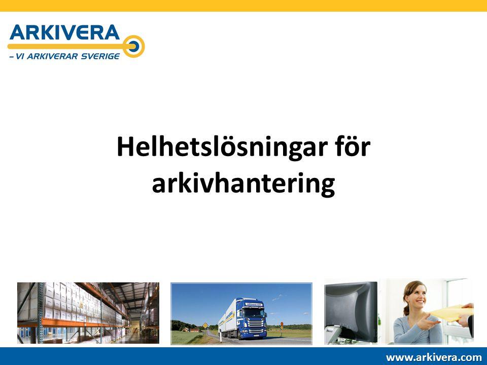 Helhetslösningar för arkivhantering www.arkivera.com