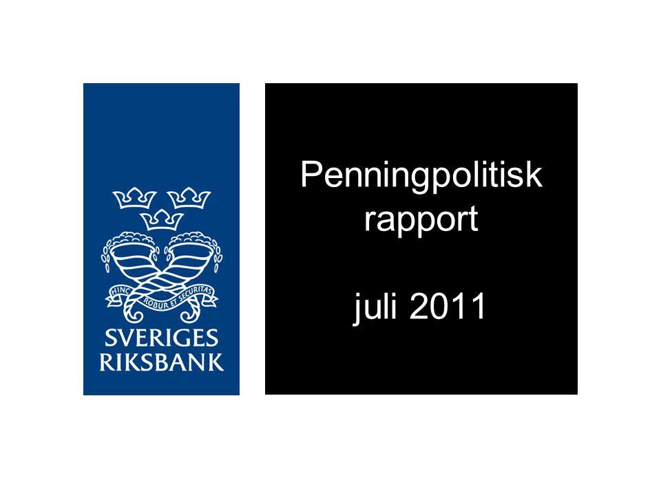 Penningpolitisk rapport juli 2011