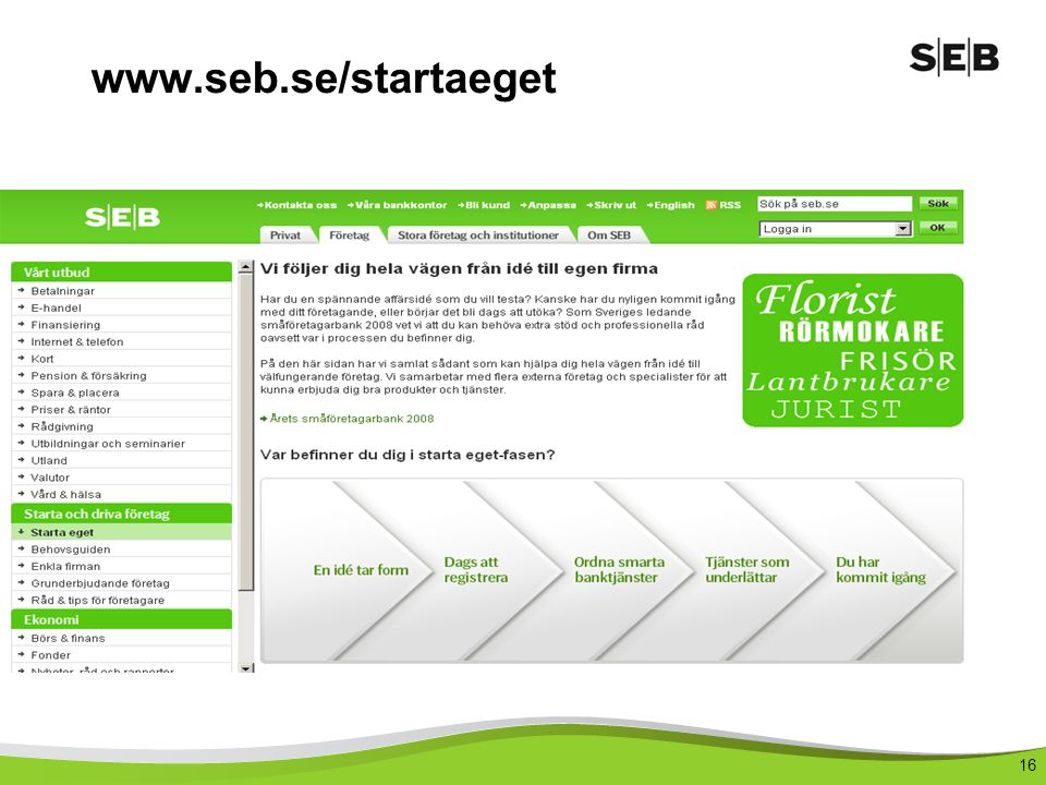 16 www.seb.se/startaeget