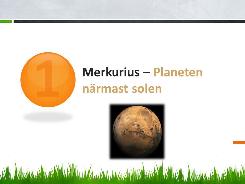 Merkurius – Planeten närmast solen 1