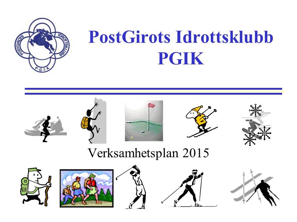 PostGirots Idrottsklubb PGIK Verksamhetsplan 2015