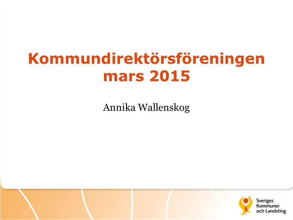 Kommundirektörsföreningen mars 2015 Annika Wallenskog