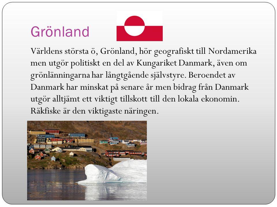 Grönland Världens största ö, Grönland, hör geografiskt till Nordamerika men utgör politiskt en del av Kungariket Danmark, även om grönlänningarna har