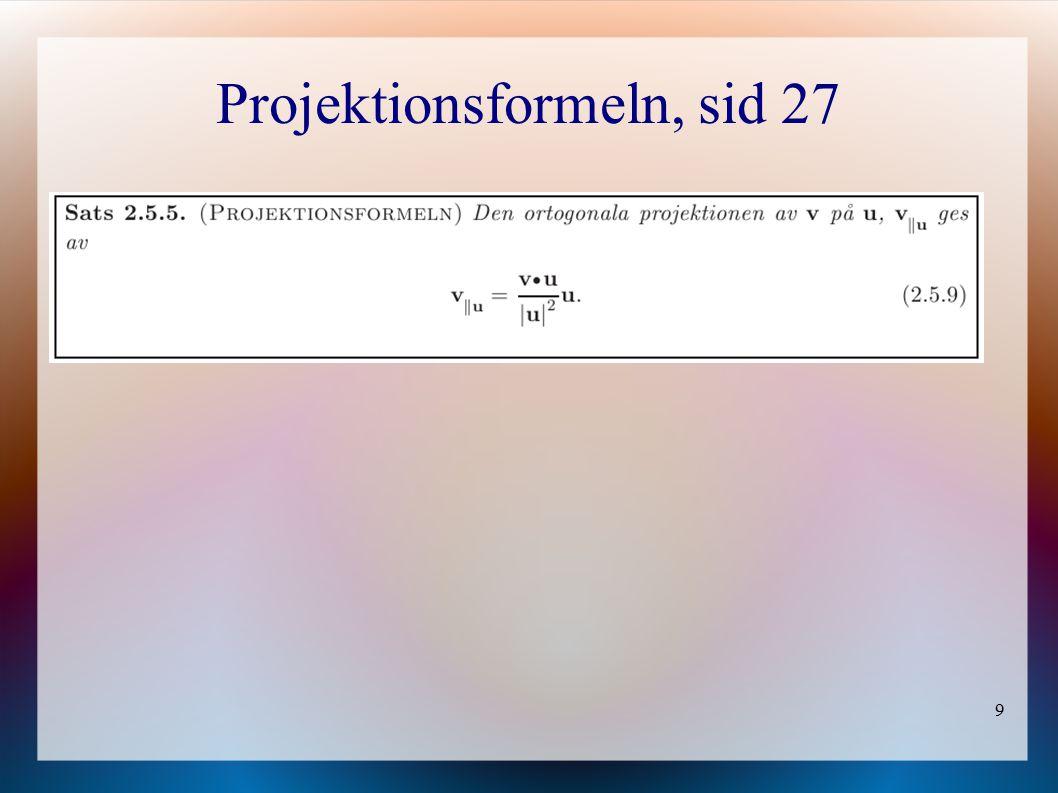 9 Projektionsformeln, sid 27