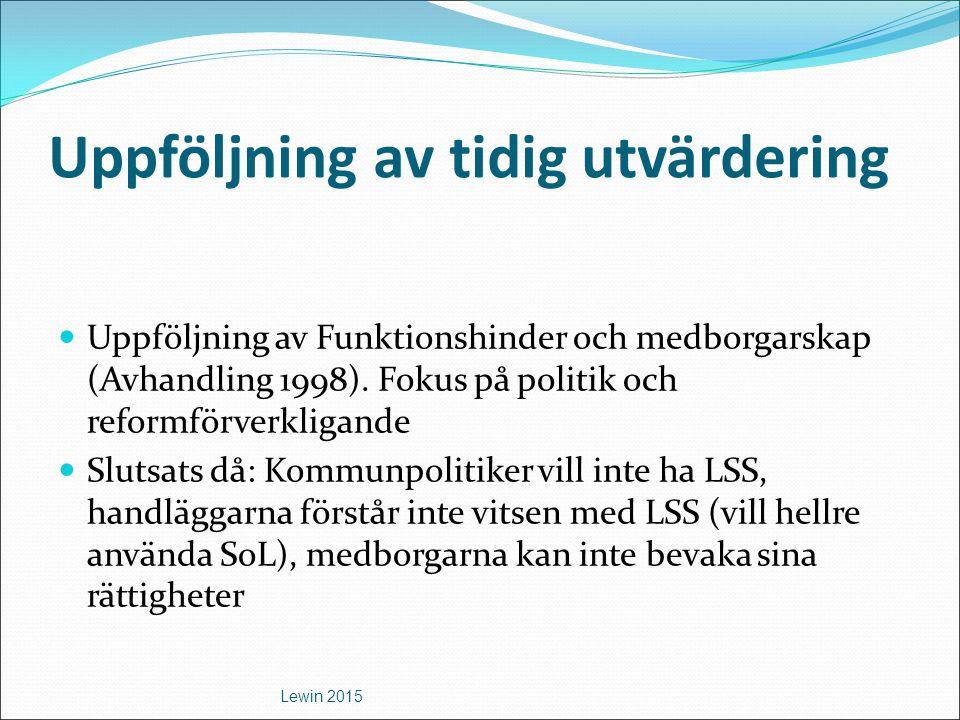 De politiska intentionerna bakom LSS Ur SOU 1991:46 Handikapp Välfärd Rättvisa: Ideologin bakom LSS Våra förslag handlar inte om förmåner eller välgörenhet.