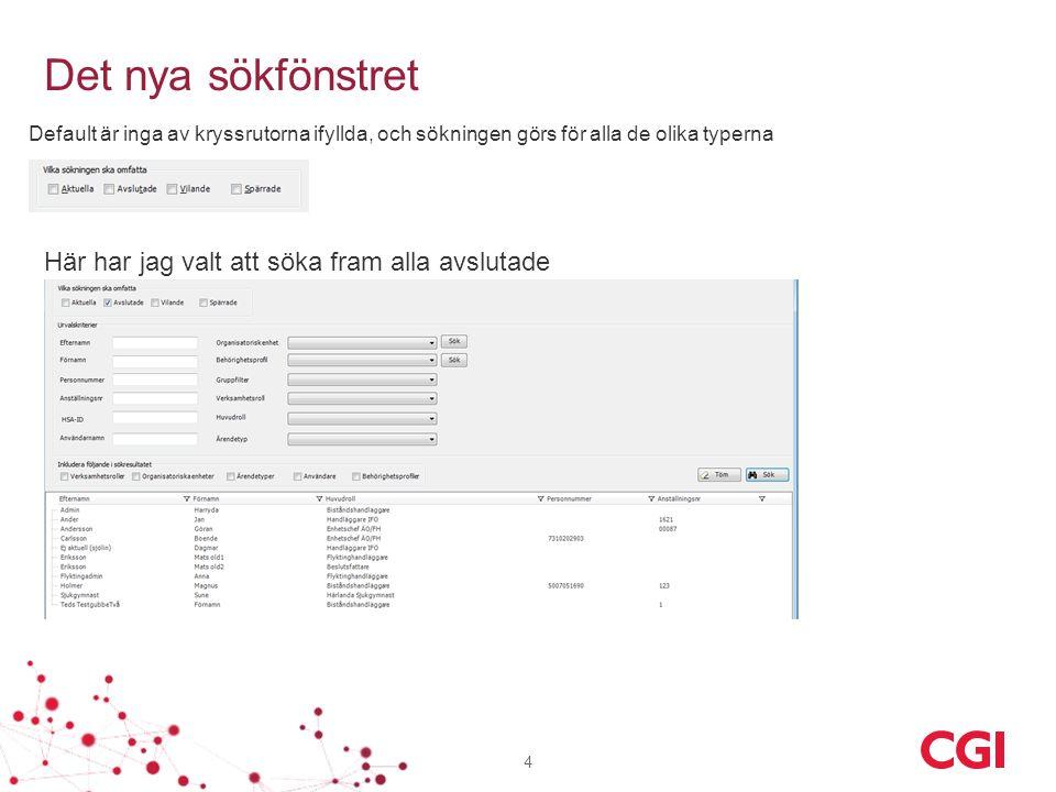 Det finns nu ett stort antal sökmöjligheter 5 Användaren kan själv bestämma hur mycket information som ska visas via nedanstående bockrutor, här har jag valt att visa användarinformationen