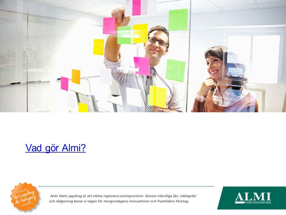 Almi Västs uppdrag är att stötta regionens entreprenörer.