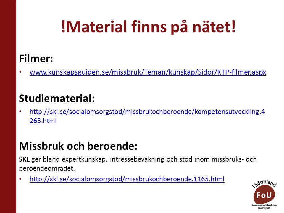 Några tips: www.kunskapsguiden.se www.maskrosbarn.org www.anhoriga.se www.rainbowsweden.se www.qrutrfhl.se