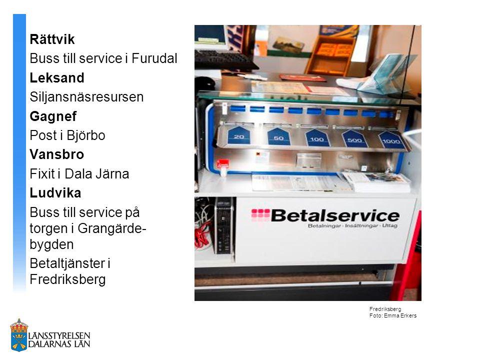 Rättvik Buss till service i Furudal Leksand Siljansnäsresursen Gagnef Post i Björbo Vansbro Fixit i Dala Järna Ludvika Buss till service på torgen i G