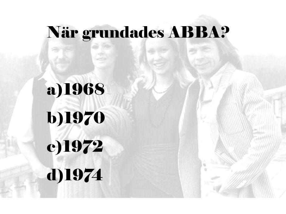 Vilken av följande grupper är inte en ABBA covergrupp.