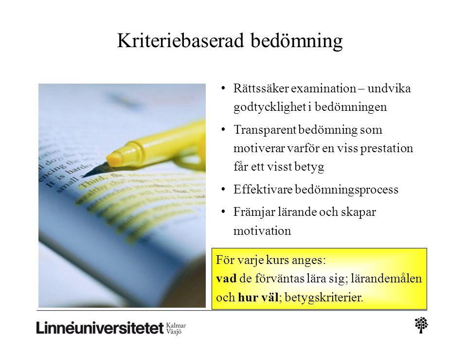 Exempel: 1PE011 Förskola och skola i Sverige och utomlands, 7,5 hp Examinationsformer Studenterna skriver ett paper, individuellt eller i grupp, om förskola och/eller grundskola som baseras på erfarenheter som studenten gjort i något annat än sitt hemlands skolsystem.