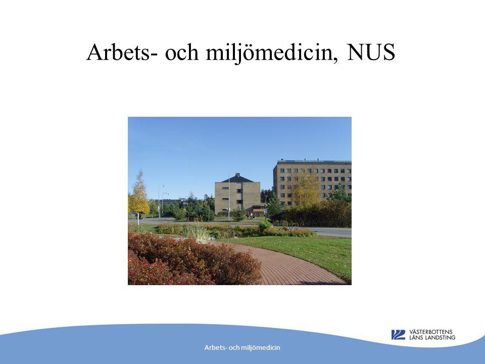 AMM – klinisk patientverksamhet Bedöma och utreda/åtgärda ohälsa relaterad till arbete eller yttre miljö Arbets- och miljömedicin