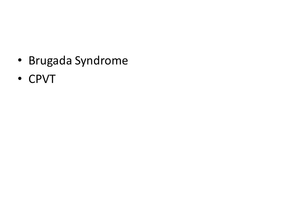 Brugada Syndrome CPVT