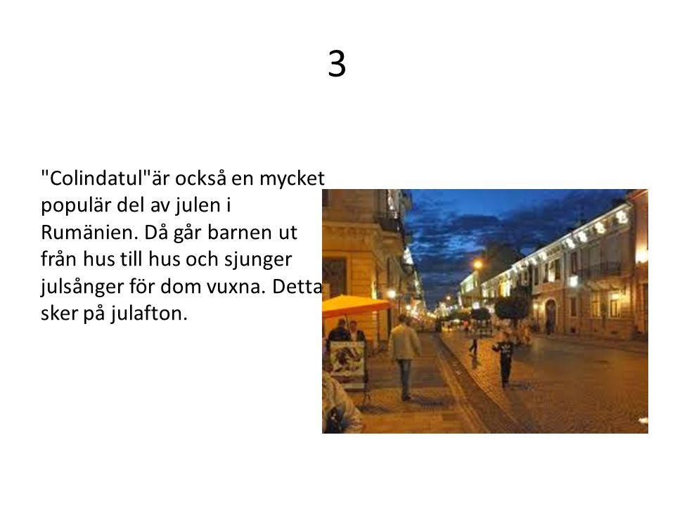 3 Colindatul är också en mycket populär del av julen i Rumänien.