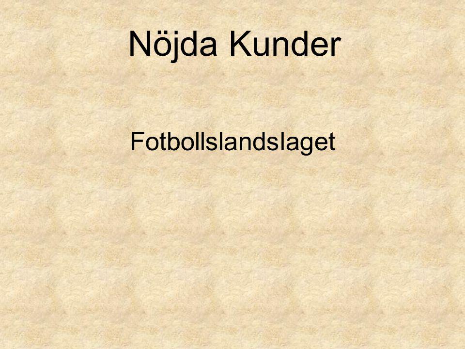 Fotbollslandslaget Nöjda Kunder