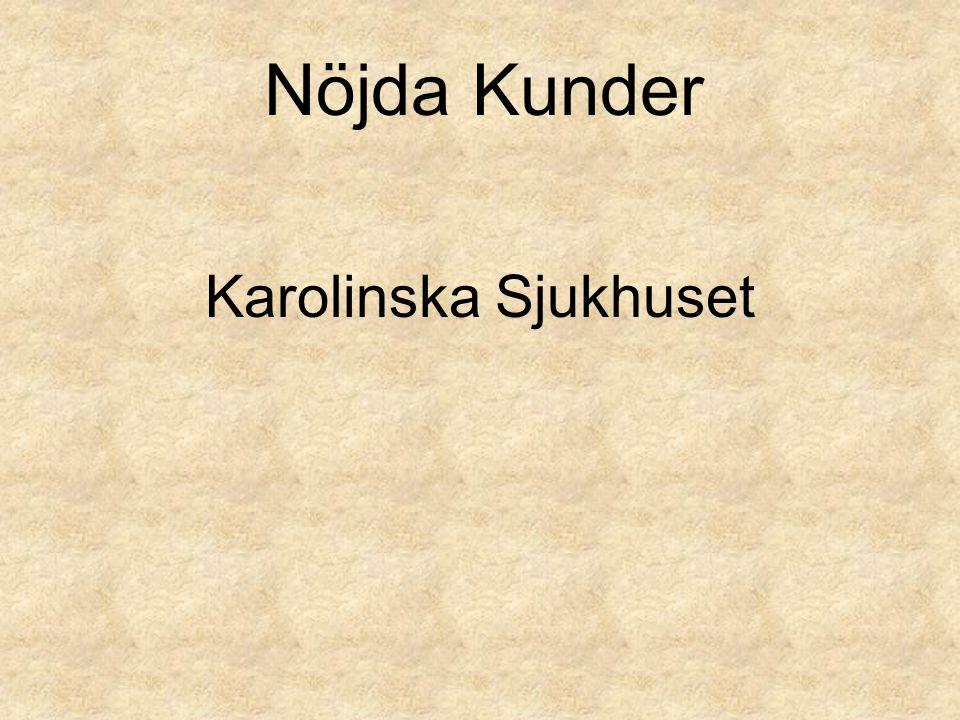 Karolinska Sjukhuset Nöjda Kunder