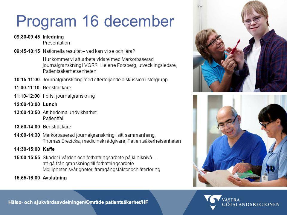 Program 16 december 09:30-09:45Inledning Presentation 09:45-10:15Nationella resultat – vad kan vi se och lära? Hur kommer vi att arbeta vidare med Mar