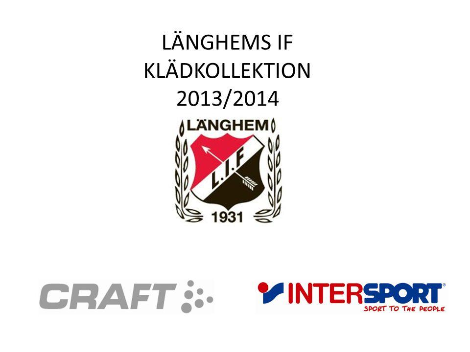 LÄNGHEMS IF KLÄDKOLLEKTION 2013/2014