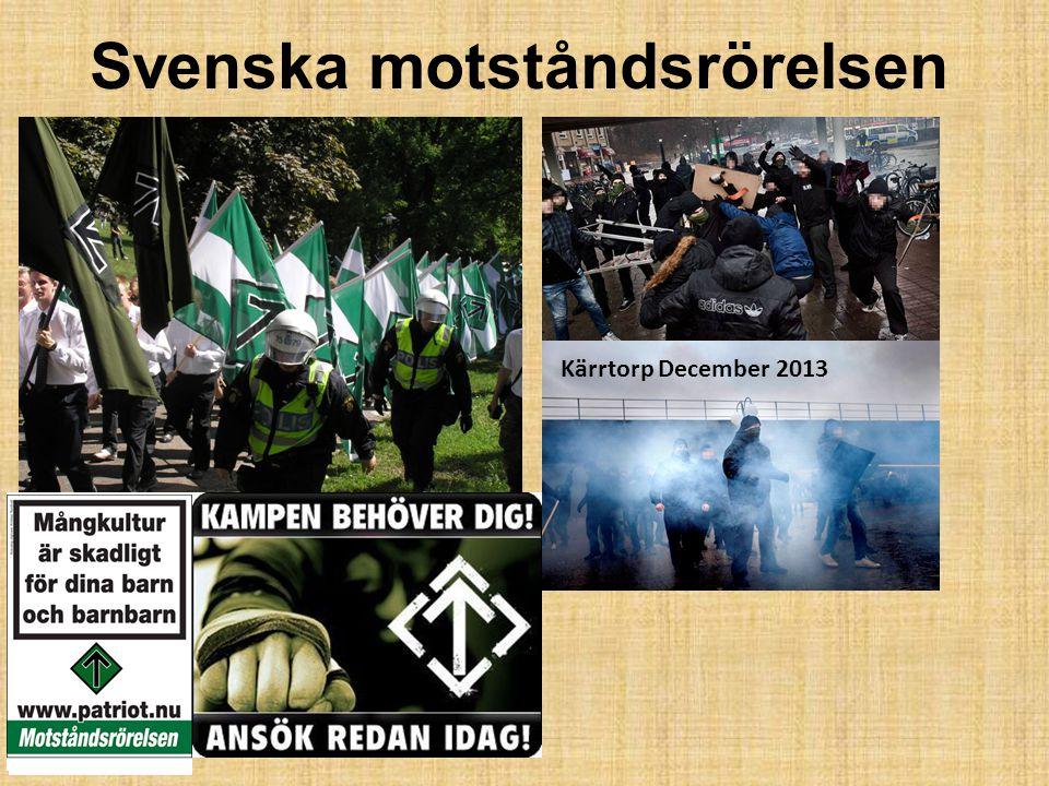Svenska motståndsrörelsen Kärrtorp December 2013