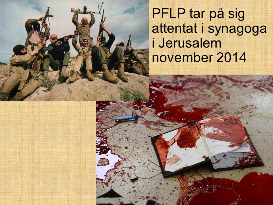 PFLP tar på sig attentat i synagoga i Jerusalem november 2014