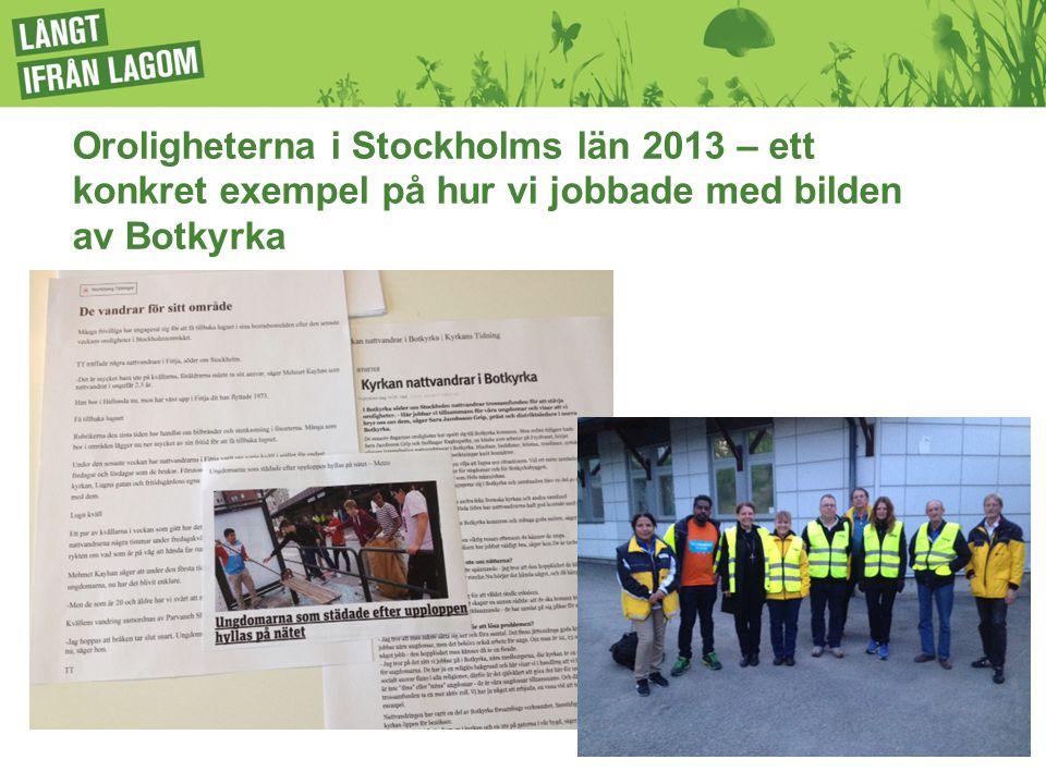 Oroligheterna i Stockholms län 2013 – ett konkret exempel på hur vi jobbade med bilden av Botkyrka