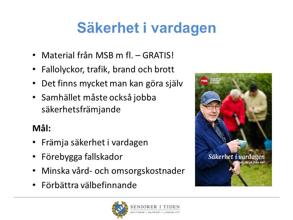 Säkerhet i vardagen Material från MSB m fl. – GRATIS.