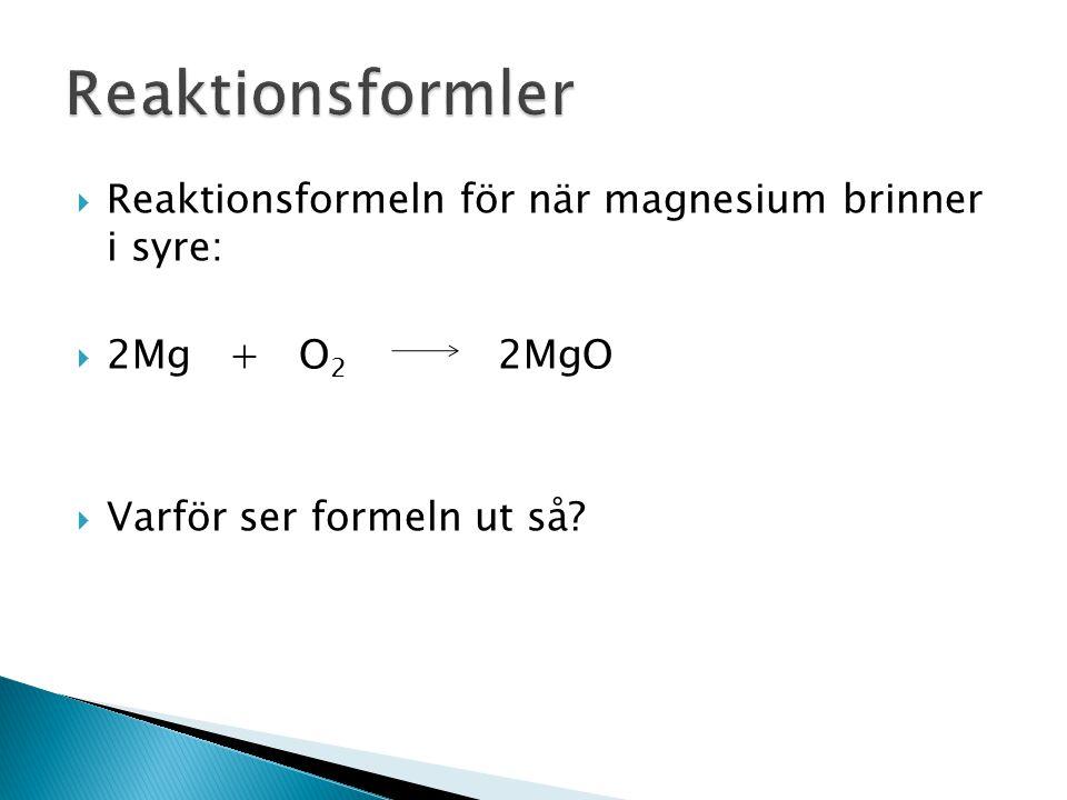  Det ska alltid finna lika många atomer av varje grundämne på båda sidor om pilen!  En järnatom + en svavelatomen järnsulfidmolekyl  Fe + S FeS