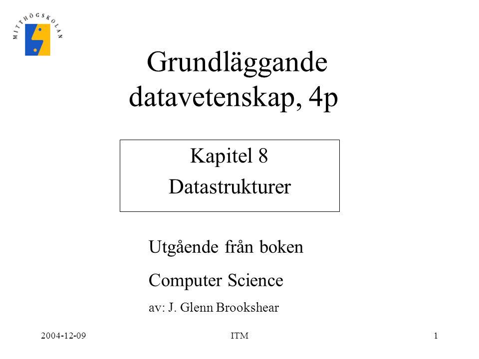 2004-12-09ITM22 Insättning av data i ett träd Data kan sättas in som en nod i botten av trädet oavsett värdet Metod: –Sök i trädet med det nya värdet som sökvärde –Om det nya värdet redan finns görs inget –Om det nya värdet inte finns: Om nya värdet < värdet i aktuell nod så sätt in den nya noden som vänster barn Om nya värdet > värdet i aktuell nod så sätt in den nya noden som höger barn