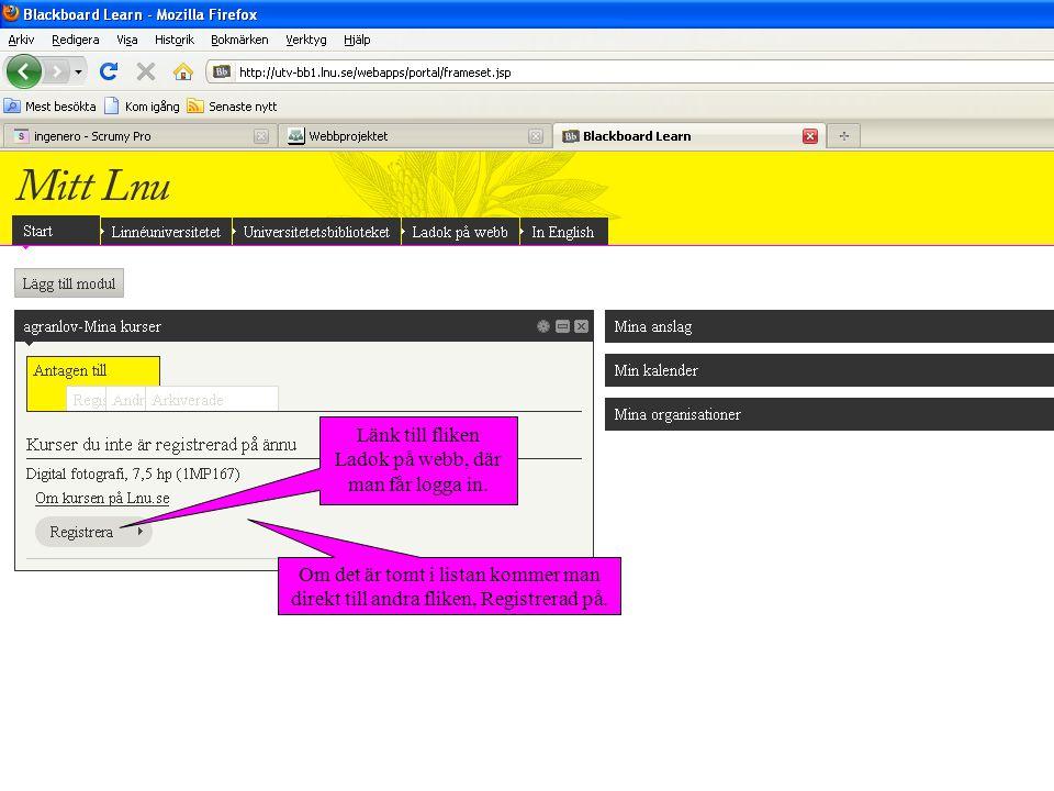 Länk till fliken Ladok på webb, där man får logga in.