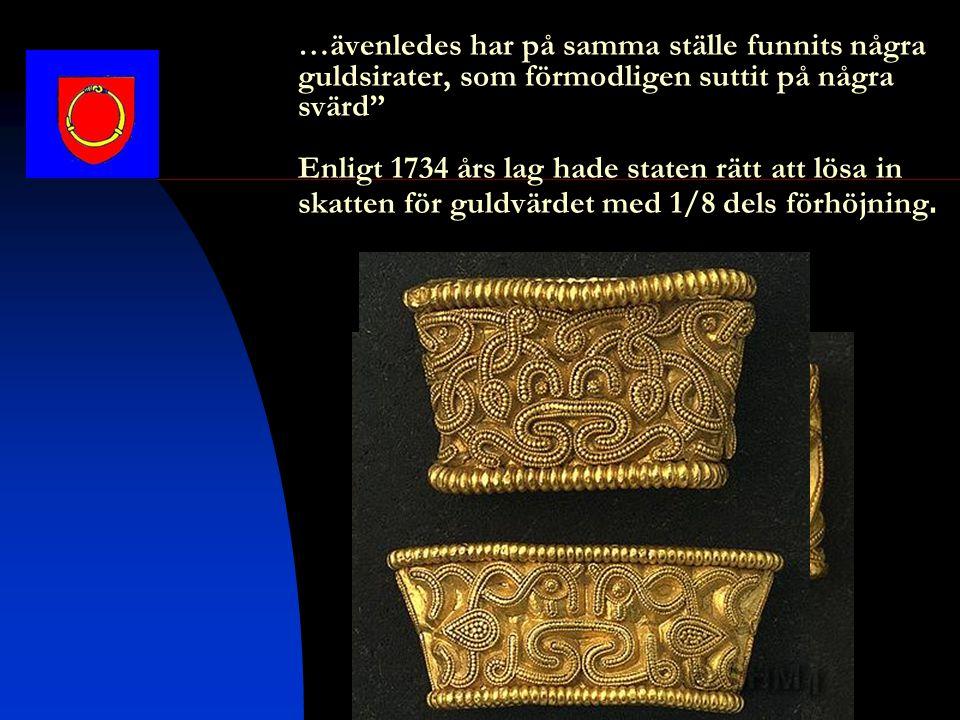 På grund av dåliga statsfinanser hade man bara råd att lösa in det bearbetade guldet.