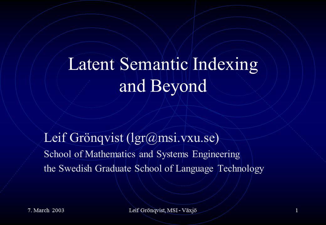 7. March 2003Leif Grönqvist, MSI - Växjö22 Zoom into the blue cluster