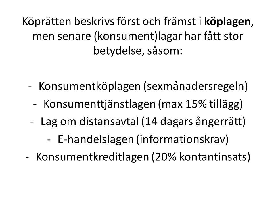 Köplagen: -Varans avlämnande -Risken för varan -Dröjsmål vid leverans -Fel i varan -Priset på varan -Tidpunkt för betalning -Dröjsmål med betalning